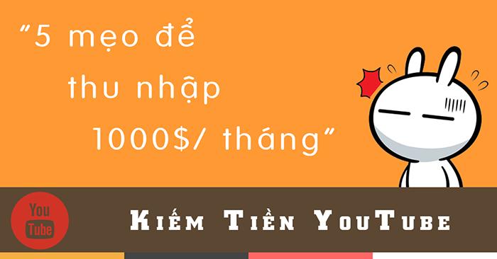 kiem-tien-youtube-5-meo