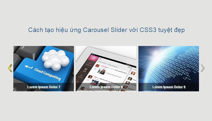 cach-tao-hieu-ung-carousel-slider-voi-css3-tuyet-dep